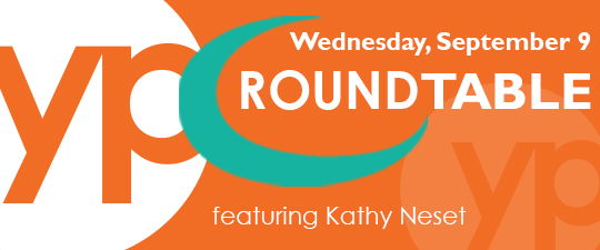 YP Roundtable with Kathy Neset